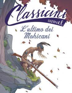 L'ultimo dei Mohicani - Sgardoli/Piana | Edizioni EL | 9788847733541