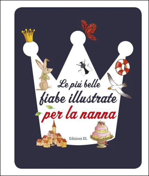 Le più belle fiabe illustrate per la nanna - Piumini | Edizioni EL | 9788847733565