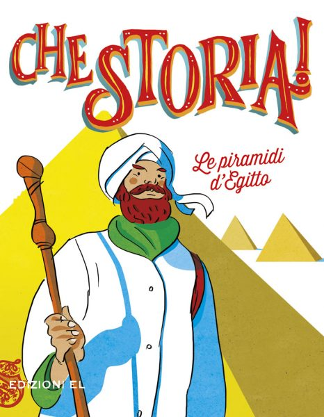 Le piramidi d'Egitto - Olivieri/Lissoni | Edizioni EL | 9788847733602