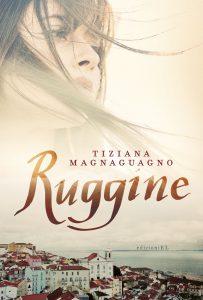 Ruggine - Magnaguagno | Edizioni EL | 9788847733664