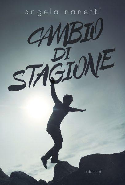 Cambio di stagione - Nanetti   Edizioni EL   9788847733725