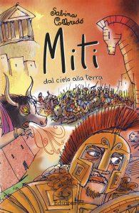Miti dal cielo alla terra - Colloredo (nuova edizione) | Edizioni EL | 9788847733732