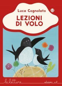 Lezioni di volo - Cognolato/Fatus - R | Edizioni EL | 9788847733749