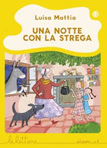 Una notte con la strega - Mattia/Guicciardini - G | Edizioni EL | 9788847733770