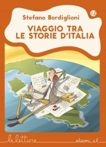 Viaggio tra le storie d'Italia - Bordiglioni/Fiorin - A | Edizioni EL | 9788847733787