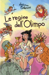 Le regine dell'Olimpo - Colloredo/Ferrari (nuova edizione) | Edizioni EL | 9788847733794