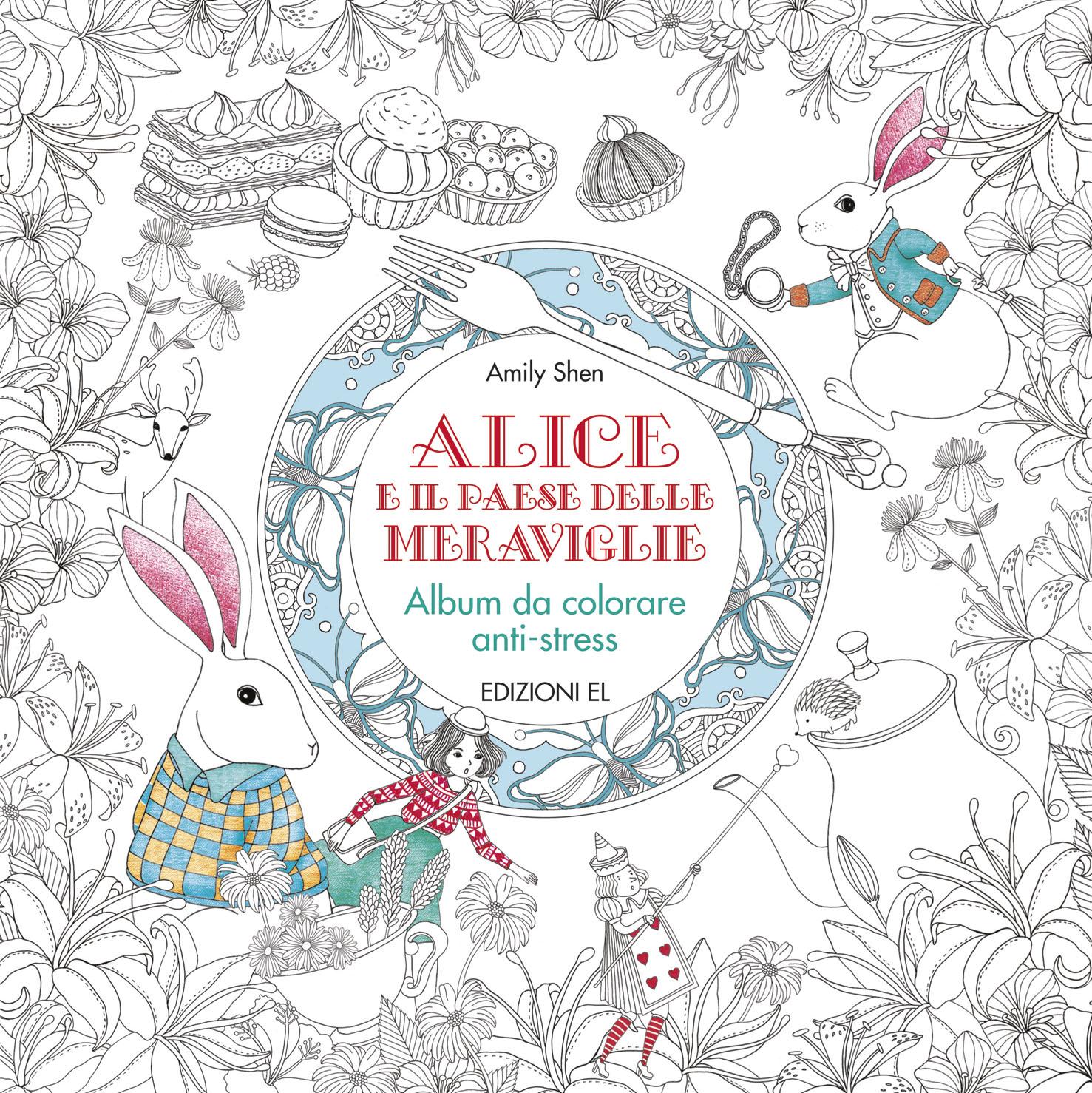 Alice E Il Paese Delle Meraviglie Album Da Colorare Edizioni El