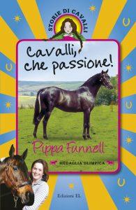 Cavalli, che passione! - Funnell/Miles (nuova edizione) | Edizioni EL | 9788847733848