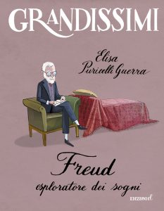 Freud, esploratore dei sogni - Puricelli Guerra/Bongini | Edizioni EL | 9788847733954