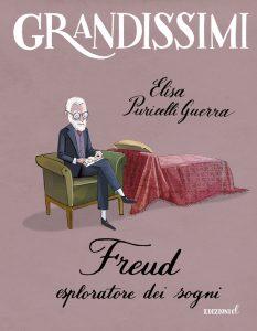 Freud, esploratore dei sogni - Elisa Puricelli Guerra