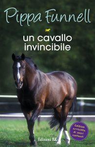 Un cavallo invincibile - Funnell/Miles (nuova edizione) | Edizioni EL | 9788847734029