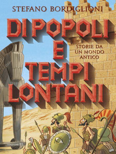 Di popoli e tempi lontani - Bordiglioni/Fiorin e Turconi | Edizioni EL | 9788847734043