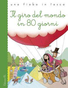 Il giro del mondo in 80 giorni - Bordiglioni/Bongini | Edizioni EL | 9788847734067