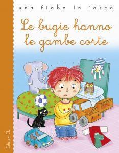 Le bugie hanno le gambe corte - Bordiglioni/Mariani | Edizioni EL | 9788847734104