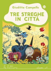 Tre streghe in città - Campello/Nocentini - V | Edizioni EL | 9788847734180