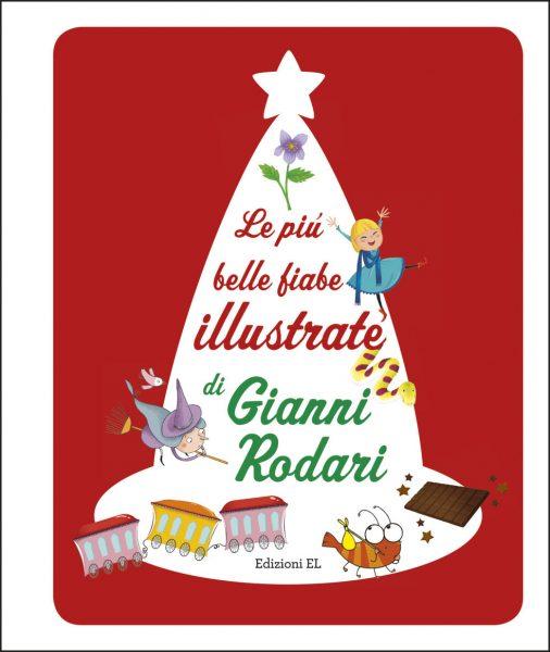 Le più belle fiabe illustrate di Gianni Rodari - Rodari | Edizioni EL | 9788847734210