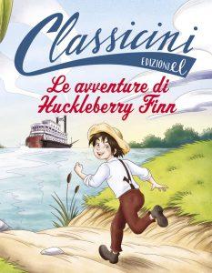 Le avventure di Huckleberry Finn - Rossi/Tedeschi | Edizioni EL | 9788847734258