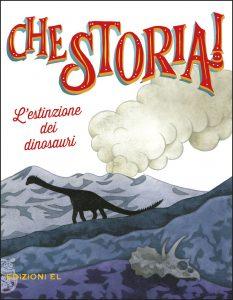 L'estinzione dei dinosauri - Olivieri/Ruta | Edizioni EL | 9788847734302
