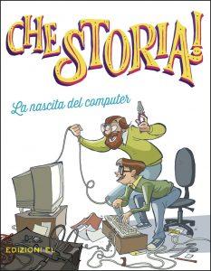 La nascita del computer - Canobbio/Ferrario | Edizioni EL | 9788847734333