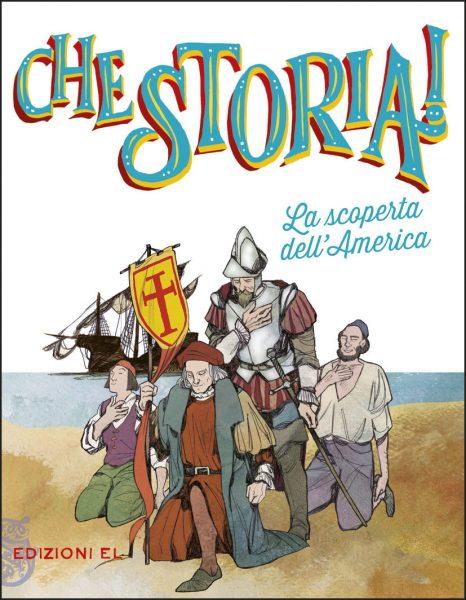 La scoperta dell'America - Bordiglioni/Visintin | Edizioni EL | 9788847734340