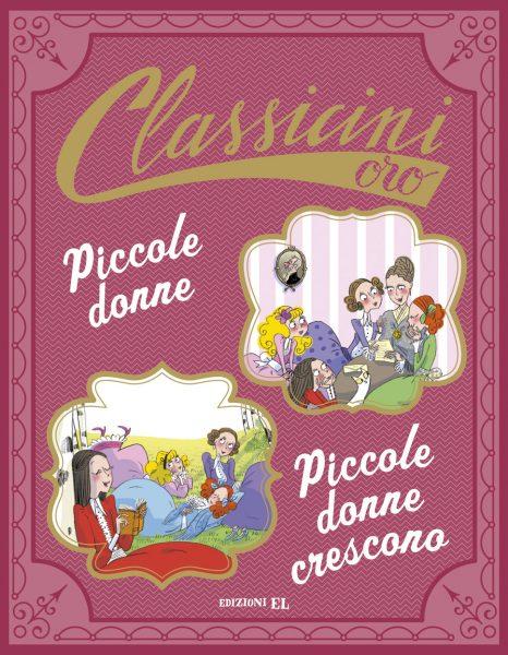 Piccole donne. Piccole donne crescono - Masini/Not | Edizioni EL | 9788847734364