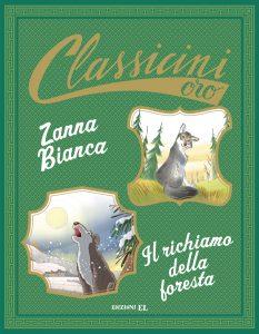 Zanna Bianca. Il richiamo della foresta - Sgardoli e Baccalario / Turconi e Fiorin | Edizioni EL | 9788847734371