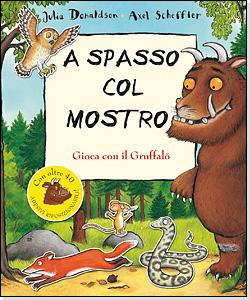 A spasso col mostro - Gioca con il Gruffalò - Donaldson/Scheffler   Emme Edizioni   9788860793744