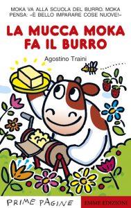 La mucca Moka fa il burro - Traini | Emme Edizioni | 9788860795175