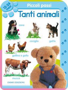 Piccoli passi - Tanti animali 12-24 mesi | Emme Edizioni | 9788860796486