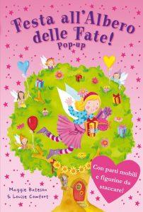 Festa all'albero delle fate! - pop-up | Emme Edizioni | 9788860796998