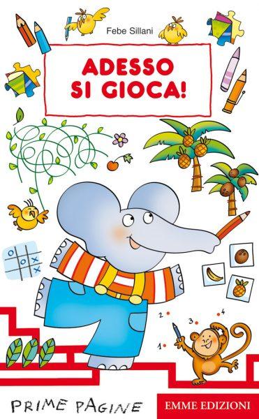 Adesso si gioca! - Sillani   Emme Edizioni   9788860799425