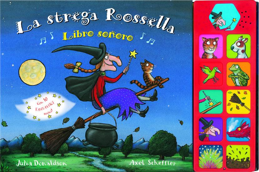 La strega Rossella - Libro sonoro - Donaldson/Scheffler | Emme Edizioni | 9788860799579