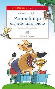 Zannalunga orchetto smemorato - Bordiglioni/Frasca | Einaudi Ragazzi | 9788866560180