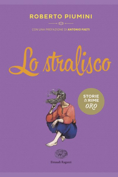Lo stralisco - Piumini/Mariniello   Einaudi Ragazzi   9788866560654