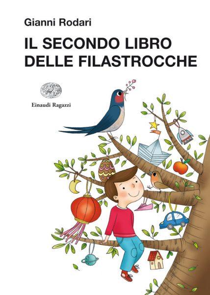Il secondo libro delle filastrocche - Rodari/Zito | Einaudi Ragazzi | 9788866560807