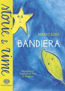 Bandiera - Lodi | Einaudi Ragazzi | 9788866560845