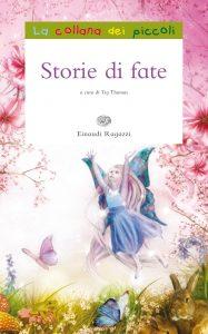Storie di fate | Einaudi Ragazzi | 9788866560975