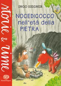 Nocedicocco nell'età della pietra - Siegner   Einaudi Ragazzi   9788866561057