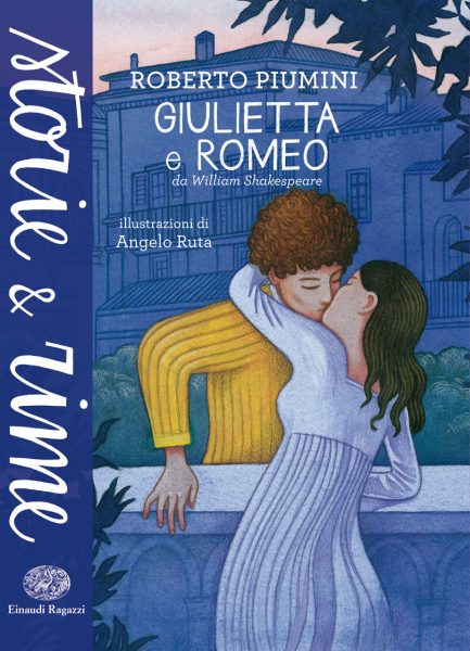 Giulietta e Romeo - Piumini/Ruta | Einaudi Ragazzi | 9788866561071