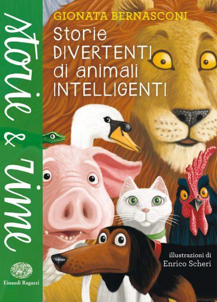 Storie divertenti di animali intelligenti - Bernasconi | Einaudi Ragazzi | 9788866561170