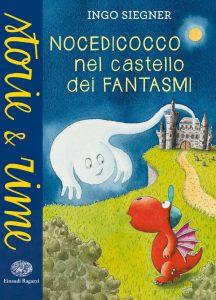 Nocedicocco nel castello dei fantasmi - Siegner | Einaudi Ragazzi | 9788866561187
