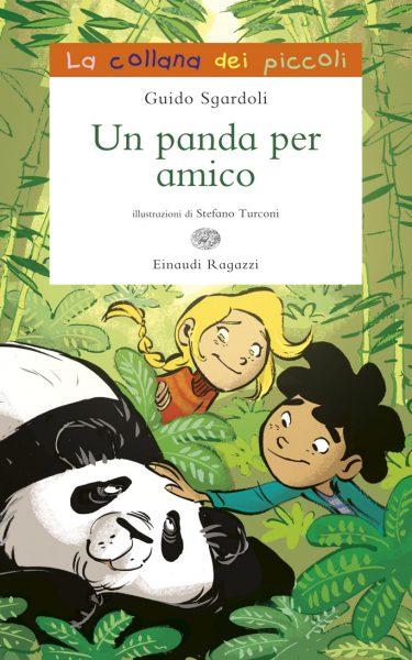 Un panda per amico - Sgardoli/Turconi | Einaudi Ragazzi | 9788866561262