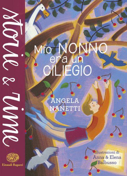 Mio nonno era un ciliegio - Nanetti/Balbusso | Einaudi Ragazzi | 9788866561347