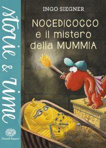 Nocedicocco e il mistero della Mummia - Siegner   Einaudi Ragazzi   9788866561354
