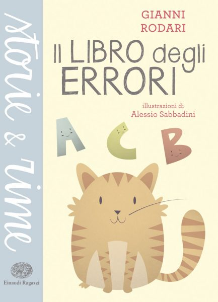 Il libro degli errori - Rodari/Sabbadini | Einaudi Ragazzi | 9788866561392