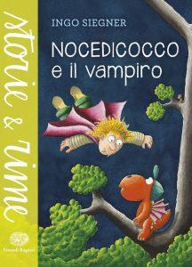 Nocedicocco e il vampiro - Siegner | Einaudi Ragazzi | 9788866561521