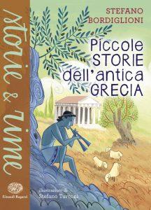 Piccole storie dell'antica Grecia - Bordiglioni/Turconi | Einaudi Ragazzi | 9788866561590