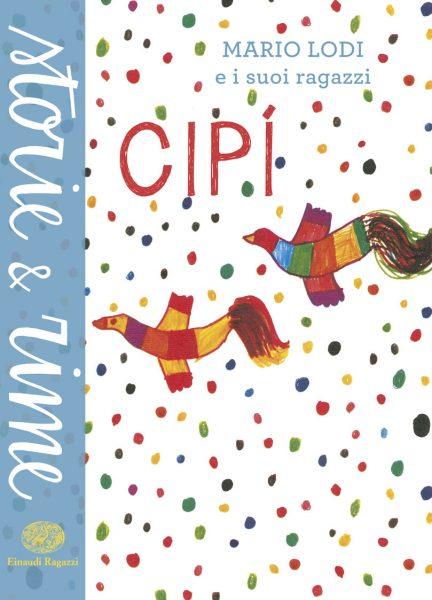 Cipì - Lodi | Einaudi Ragazzi | 9788866561620