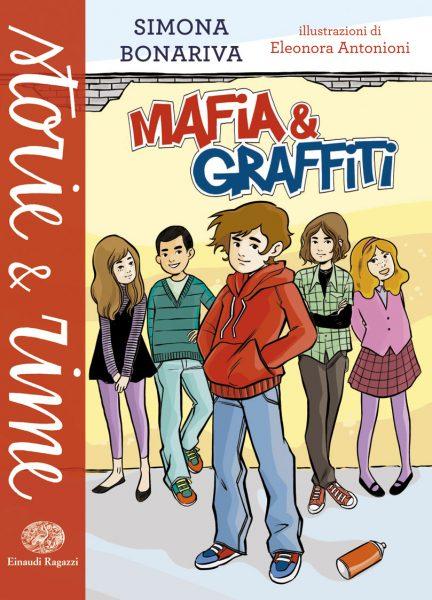 Mafia e graffiti - Bonariva/Antonioni | Einaudi Ragazzi | 9788866561668