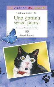 Una gattina senza paura - Colloredo/Del Nevo | Einaudi Ragazzi | 9788866561729